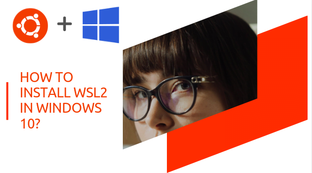 How to Install WSL2 in windows 10?