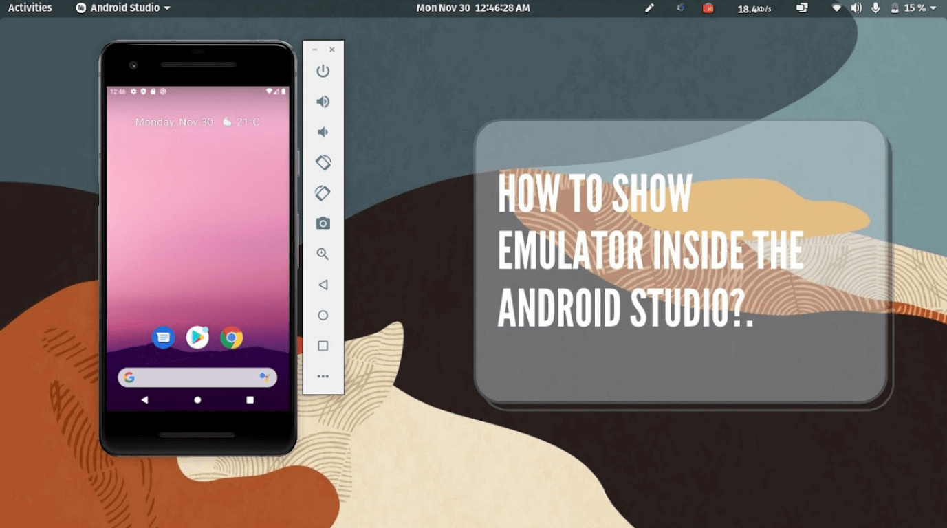 How to show emulator inside the android studio?