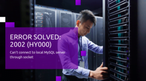Solve ERROR: 2002 (HY000): Can't connect to local MySQL server through socket