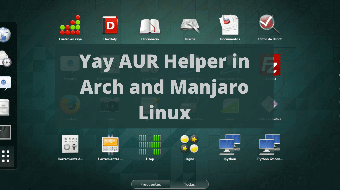 How to install Yay AUR Helper in Arch and Manjaro Linux