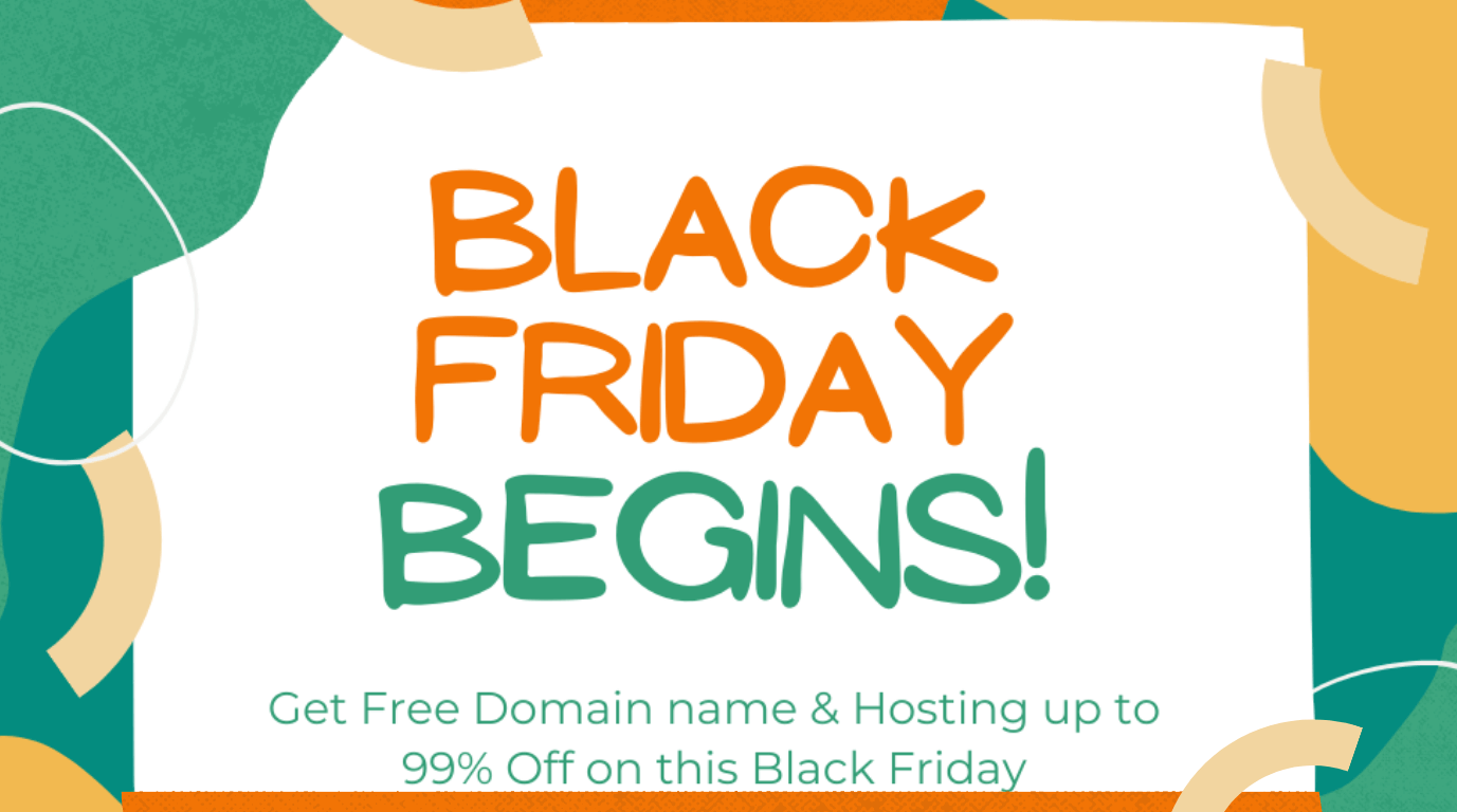 Get Free Domain name & Hosting up to 99% Off on this Black Friday
