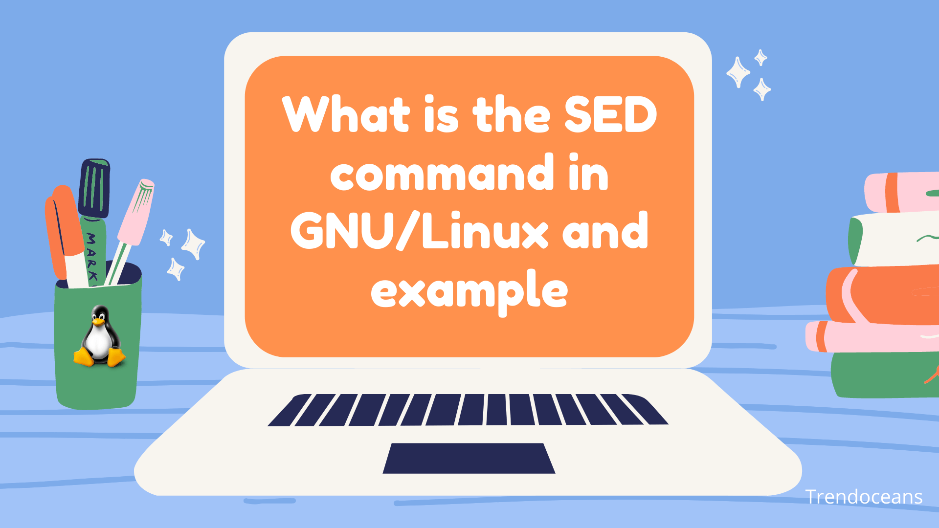 What is the SED command in GNU/Linux and example?