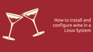 Read more about the article How to install and configure Wine 6.0-rc3 in Linux