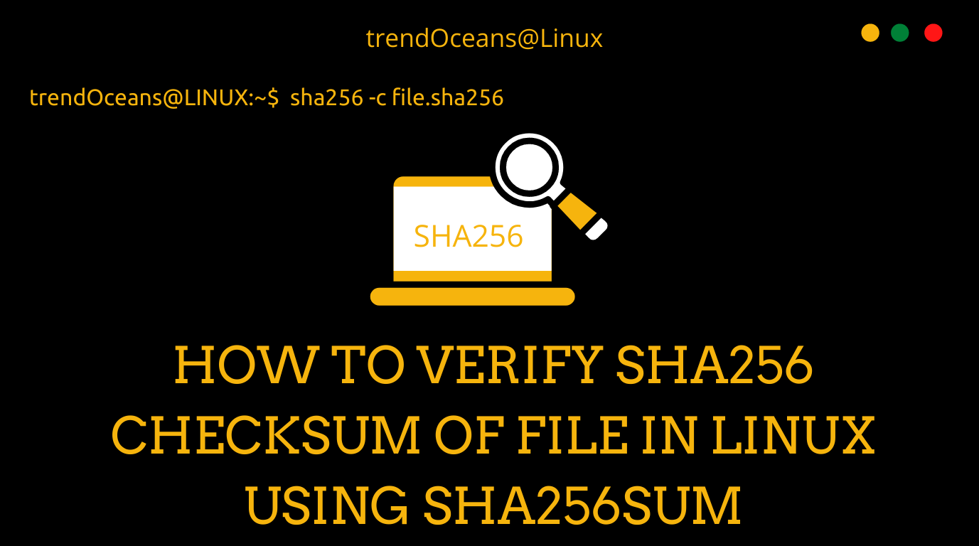 How to Verify SHA256 Checksum of File in Linux using sha256sum