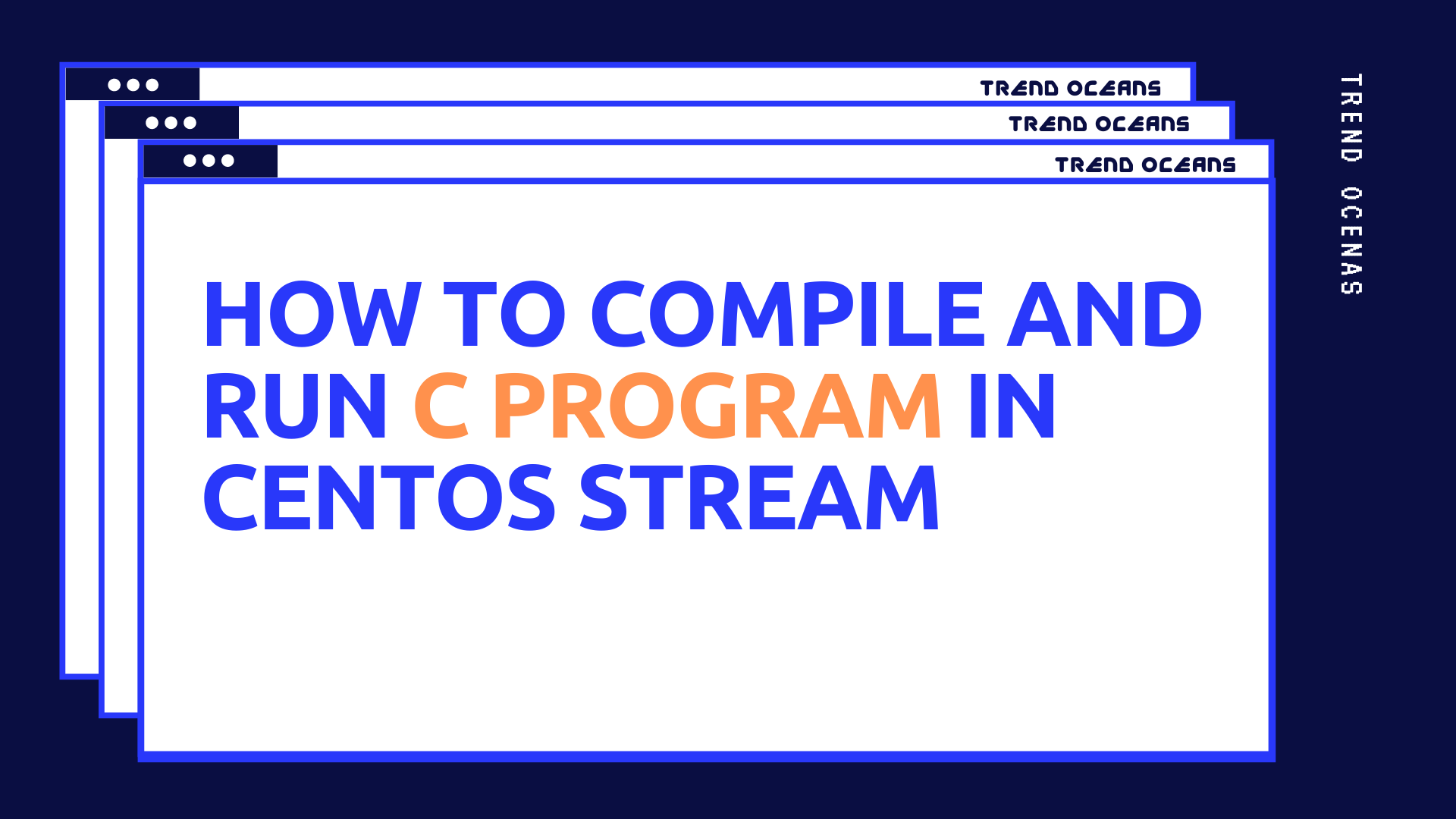 Read more about the article How to Compile and Run C Program in Centos Stream