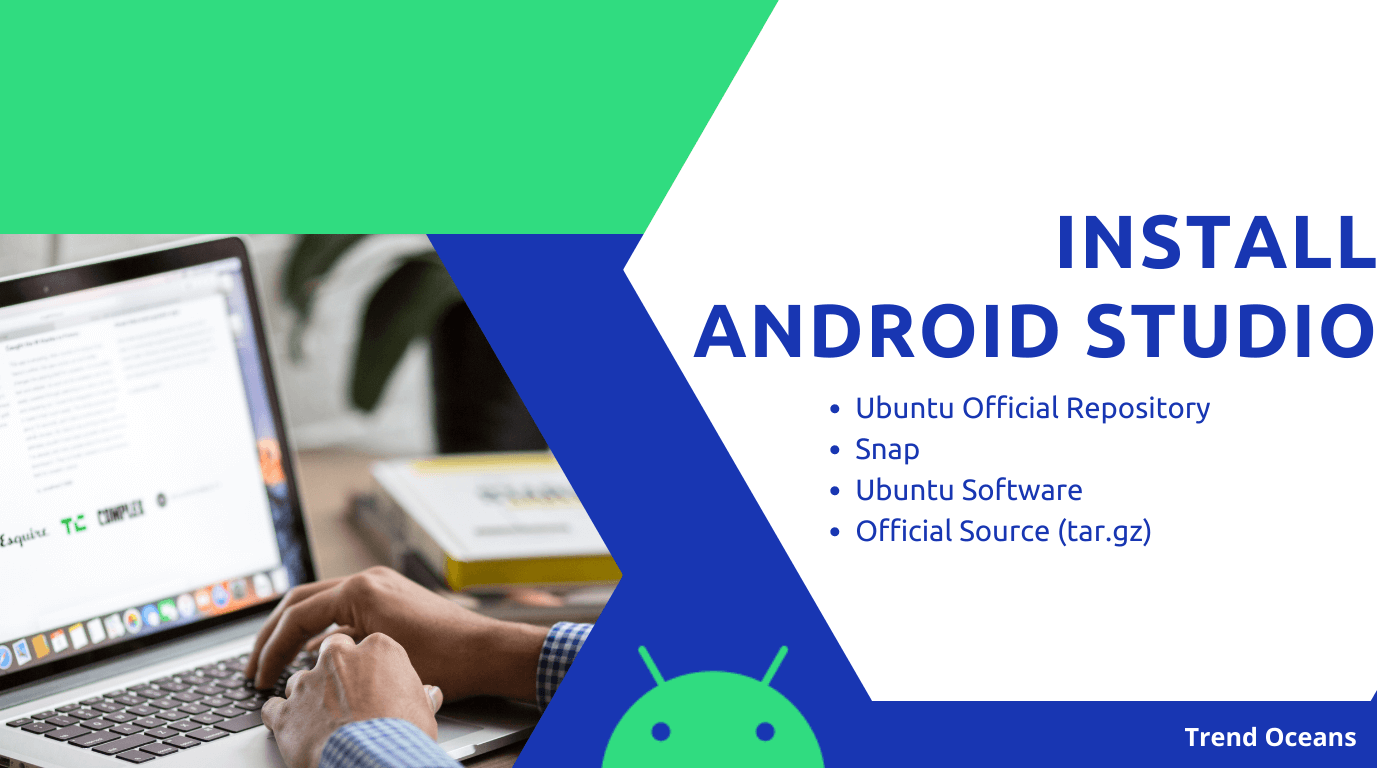 How to Install & Configure Android Studio on Linux | Ubuntu 20.04