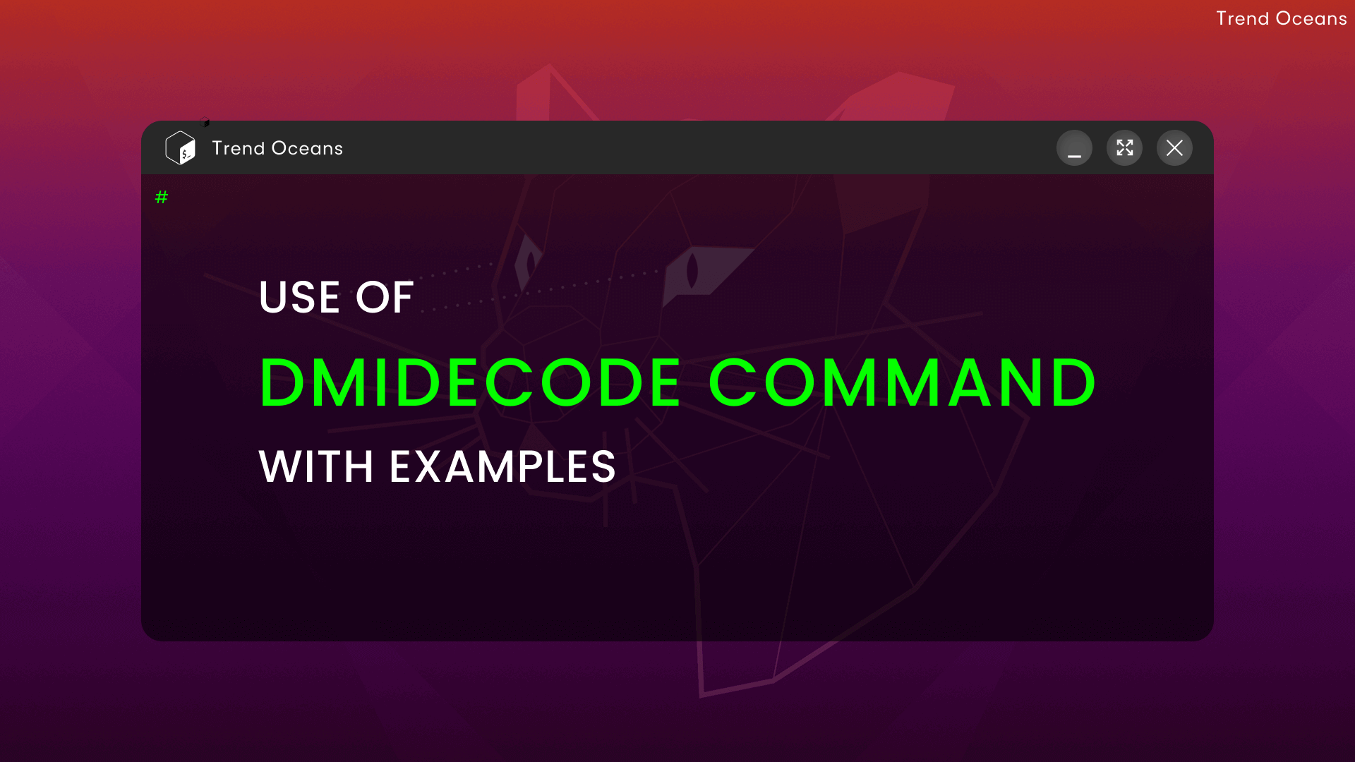 Read more about the article DMIDecode Command Guide with Examples