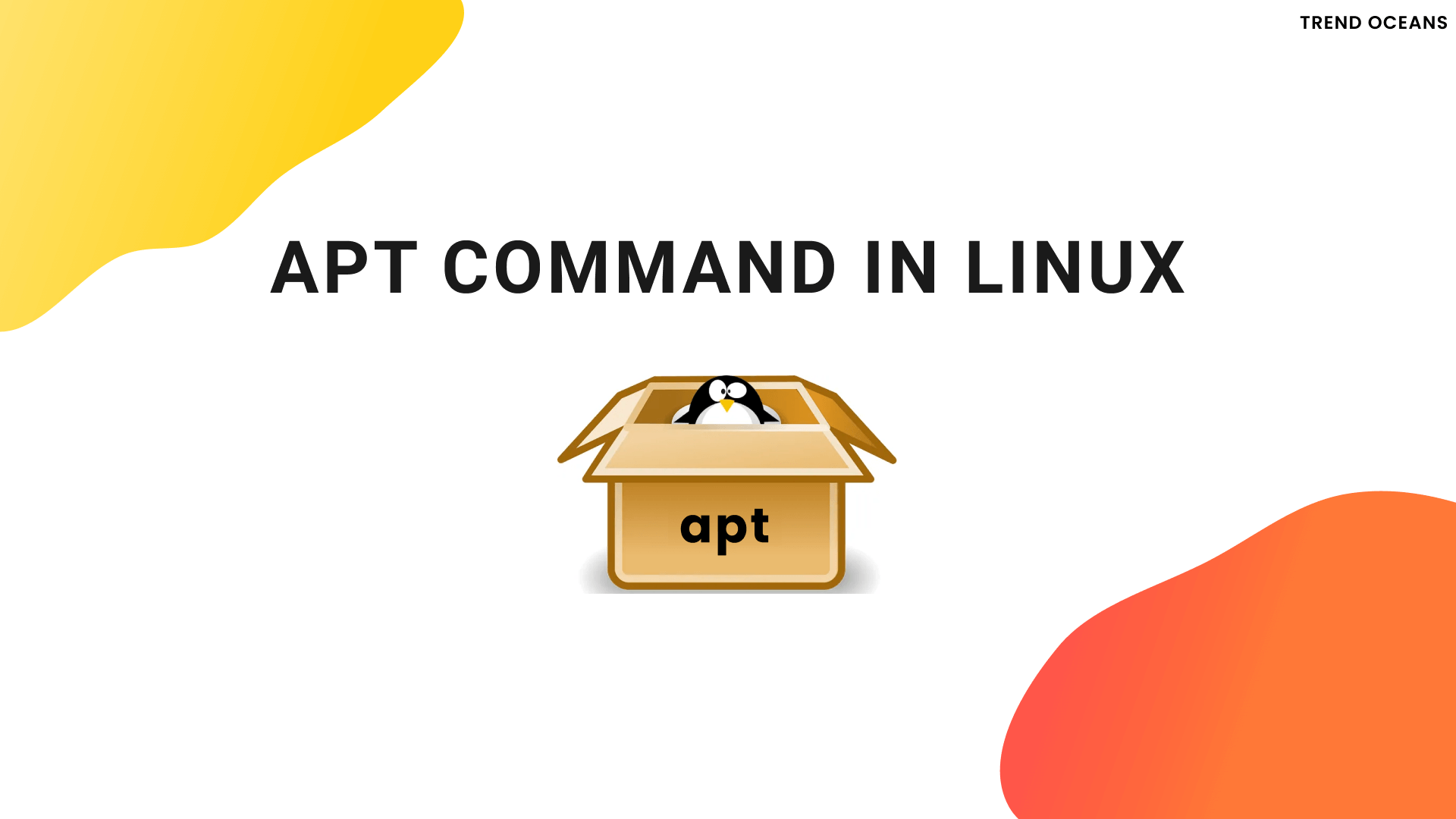 Read more about the article What is apt Command in Linux?