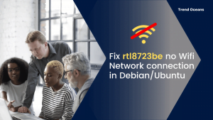 Read more about the article How to fix rtl8723be no Wifi Network connection in Debian