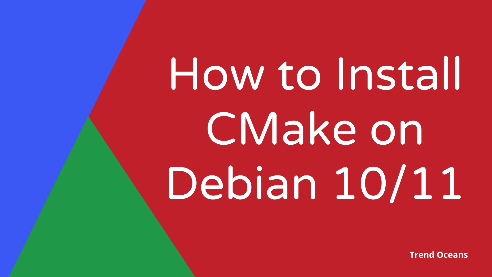 How to Install CMake on Debian 10_11